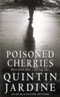 Poisoned Cherries (Oz Blackstone series, Book 6) : Murder and intrigue in a thrilling crime novel - Book