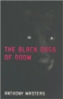 The Black Dogs of Doom - Book