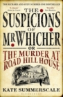The Suspicions of Mr. Whicher : Or the Murder at Road Hill House - Book