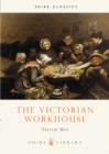 The Victorian Workhouse - Book