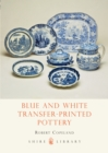 Blue and White Transfer-Printed Pottery - Book