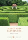 Mazes and Labyrinths - Book