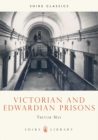 Victorian and Edwardian Prisons - Book