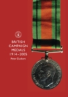 British Campaign Medals, 1914-2005 - Book