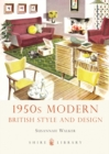 1950s Modern : British Style and Design - Book
