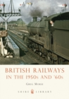 British Railways in the 1950s and '60s - Book