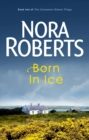 Born In Ice : Number 2 in series - eBook