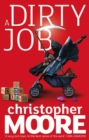 A Dirty Job : A Novel - eBook