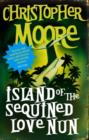 Island of the Sequined Love Nun : A Novel - eBook