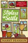 Slipless in Settle : A Slow Turn Around Northern Cricket - eBook