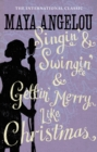 Singin' & Swingin' and Gettin' Merry Like Christmas - eBook