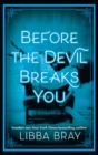 Before the Devil Breaks You : Diviners Series: Book 03 - eBook