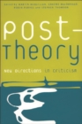 Post-theory : New Directions in Criticism - Book