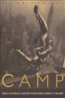 Camp : Queer Aesthetics and the Performing Subject - A Reader - Book