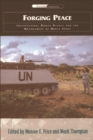 Forging Peace : Intervention, Human Rights and the Management of Media Space - Book