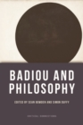Badiou and Philosophy - Book