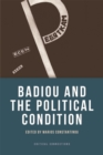 Badiou and the Political Condition - Book