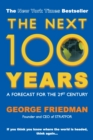 The Next 100 Years : A Forecast for the 21st Century - Book