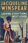 Leaving Everything Most Loved : The bestselling inter-war mystery series - eBook