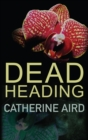 Dead Heading - eBook