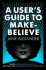 A User's Guide to Make-Believe - Book