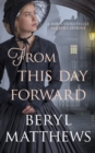 From this Day Forward - Book