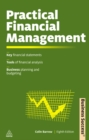 Practical Financial Management : A Guide to Budgets, Balance Sheets and Business Finance - eBook