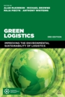 Green Logistics : Improving the Environmental Sustainability of Logistics - eBook