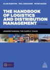 The Handbook of Logistics and Distribution Management : Understanding the Supply Chain - eBook