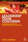 Leadership Team Coaching : Developing Collective Transformational Leadership - eBook
