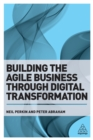 Building the Agile Business through Digital Transformation - eBook