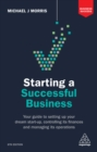 Starting a Successful Business : Your Guide to Setting Up Your Dream Start-up, Controlling its Finances and Managing its Operations - eBook