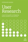 User Research : A Practical Guide to Designing Better Products and Services - Book