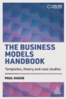 The Business Models Handbook : Templates, Theory and Case Studies - Book
