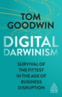 Digital Darwinism : Survival of the Fittest in the Age of Business Disruption - eBook