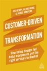 Customer-Driven Transformation : How Being Design-led Helps Companies Get the Right Services to Market - Book