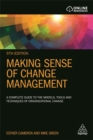 Making Sense of Change Management : A Complete Guide to the Models, Tools and Techniques of Organizational Change - Book