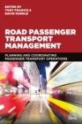 Road Passenger Transport Management : Planning and Coordinating Passenger Transport Operations - eBook