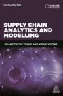 Supply Chain Analytics and Modelling : Quantitative Tools and Applications - eBook