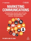 Marketing Communications : Integrating Online and Offline, Customer Engagement and Digital Technologies - Book