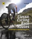 Classic Cycling Race Routes - Book