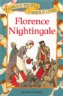 Famous People, Famous Lives: Florence Nightingale - Book
