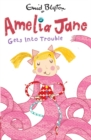 Amelia Jane Gets into Trouble - Book