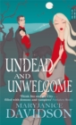Undead And Unwelcome : Number 8 in series - Book
