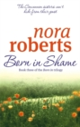 Born In Shame : Number 3 in series - Book
