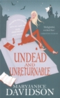 Undead And Unreturnable : Number 4 in series - Book