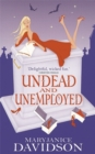 Undead And Unemployed : Number 2 in series - Book