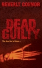 Dead Guilty : Number 2 in series - Book