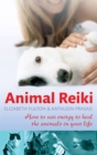 Animal Reiki : How to use energy to heal the animals in your life - Book