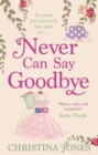 Never Can Say Goodbye - Book